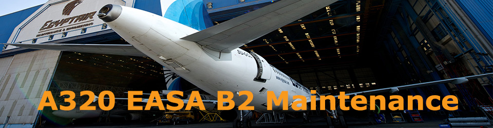 Starts at 6 / 9 / 2015, EASA 147 B2 Maintenance Course for A320